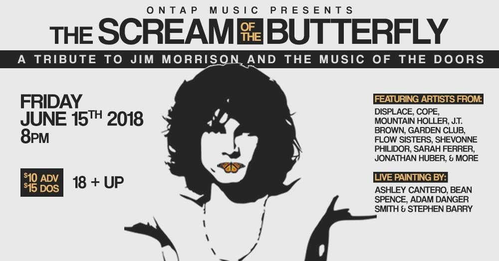 The Scream of the Butterfly a Tribute to Jim Morrison and the Music of the Doors - MUSICFESTNEWS  sc 1 st  musicfestnews & The Scream of the Butterfly a Tribute to Jim Morrison and the Music ...